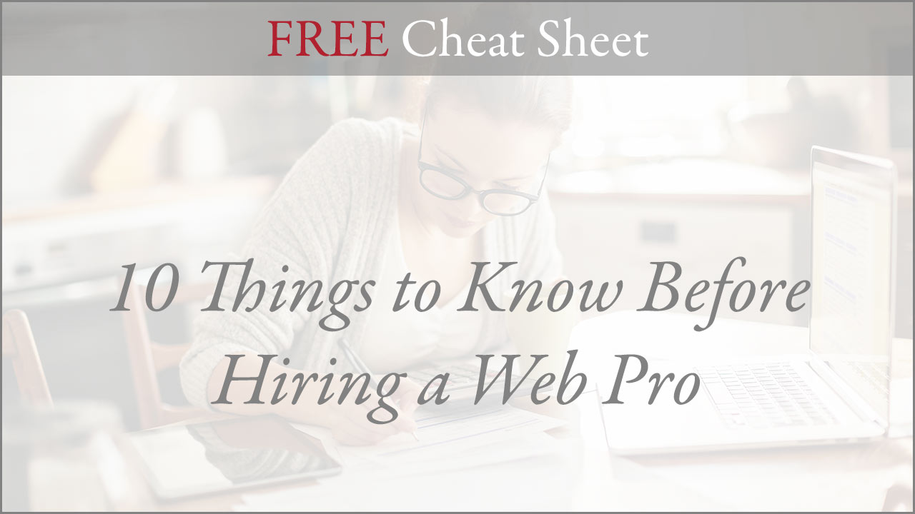 10 Things to Know Before Hiring a Web Pro